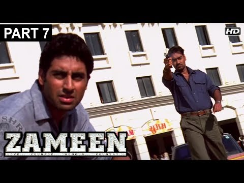 Zameen Hindi Movie HD | Part 7  | Ajay Devgan, Abhishek Bachchan, Bipasha Basu | Latest Hindi Movies