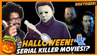 HALLOWEEN and other SERIAL KILLER MOVIES!  BOXTOBER 2018 - Episode 4