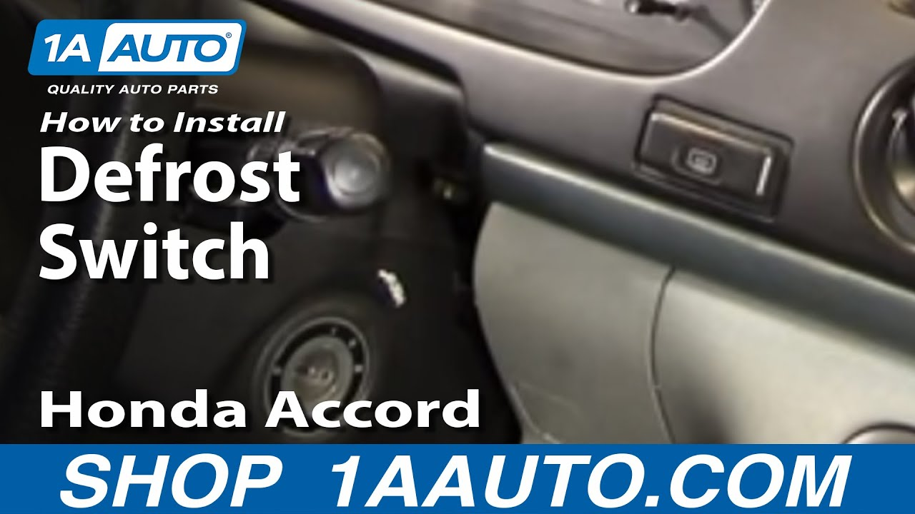 How To Install Replace Rear Defrost Switch Honda Accord Odyssey 94 98 1aauto Com Youtube