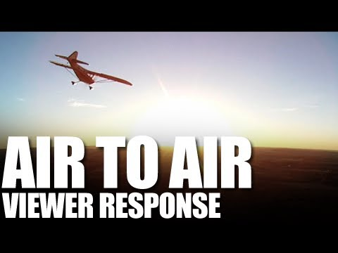Flite Test - Air to Air Footage - Viewer Response