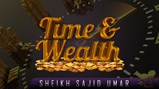 Your Time & Wealth Is Not Yours!? Thought Provoking ? by Sheikh Sajid Umar ? TDR Production