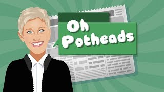 download musica Ellen Says Oh Potheads