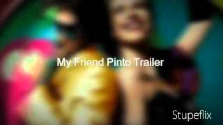 My Friend Pinto (2011) - Official Trailer