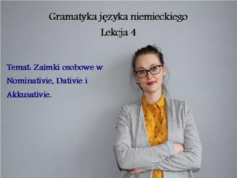 Gramatyka Języka Niemieckiego - Lekcja 4 - Zaimki Osobowe