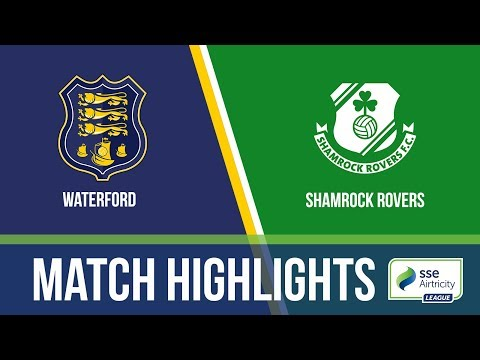 HIGHLIGHTS: Waterford  2-1 Shamrock Rovers