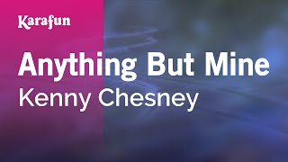 download lagu Karaoke Anything But Mine - Kenny Chesney * gratis