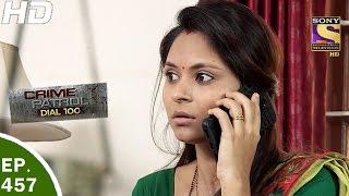 Crime Patrol Dial 100 - क्राइम पेट्रोल - Ep 457 - Harsh Nagar Double Murder  - 2nd May, 2017