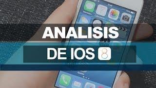 iOS 8(ocho) - Análisis en español