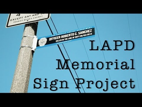 LAPD Memorial Street Sign Project