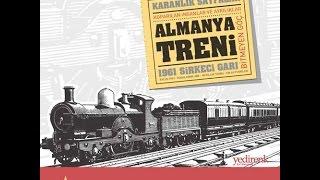 Almanya Treni [1. Bölüm]