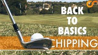 BACK TO BASICS - CHIPPING 2/5