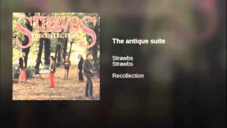 Watch Strawbs The Antique Suite video