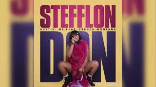 Stefflon Don - Hurtin Me (Feat. French Montana) (Reggaeton Remix)