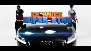 Ice Prince (Nigerian musician) - SuperStar