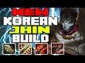 NEW OP KOREAN JHIN BUILD | League of Legends - Kobe LoL