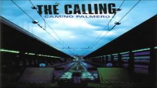 The Calling - Camino Palmero [FULL ALBUM] HQ