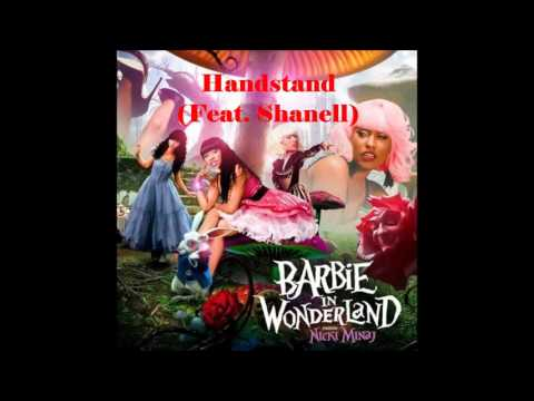 Nicki Minaj-Handstand (08. Barbie In Wonderland Mixtape)