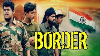 BORDER A Tribute to INDIAN ARMY || OLaCrazy || NEW ASSAMESE  VIDEO