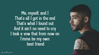 ZAYN - Me, Myself and I (Lyrics)