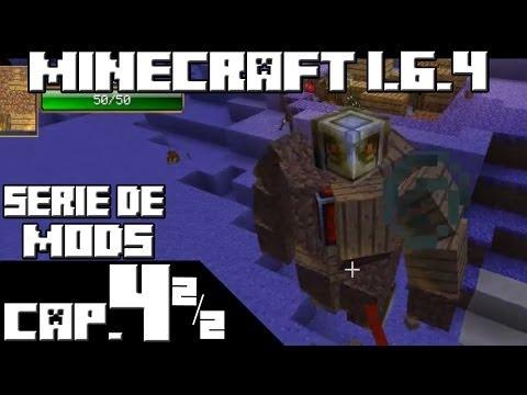Minecraft 1.6.4 SERIE DE MODS! Capitulo 4 Parte 2 de 2 NOOO MANOLOOO!
