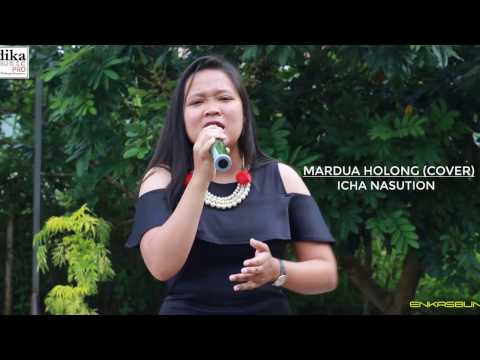 ICHA  NASUTION - MARDUA HOLONG (COVER)