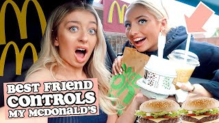 Best Friend CONTROLS my MCDONALDS Order for 24 HOURS!
