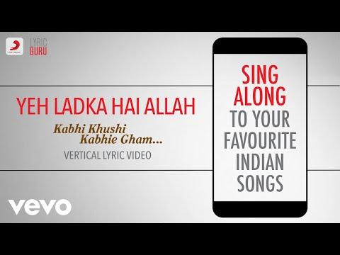 Yeh Ladka Hai Allah - Kabhi Khushi Kabhie Gham|Official Bollywood Lyrics|Udit Narayan