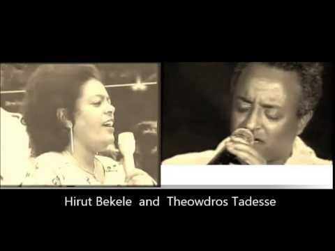 Hirut Bekele & Tewodros Tadesse - Best Oldies Song