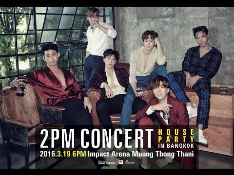โฟร์วันวันฯ ชวนสั่งลา 2PM ในคอนเสิร์ตใหญ่ 'HOUSE PARTY' IN BANGKOK'