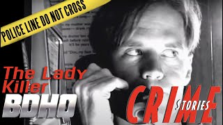The Lady Killer - Crime Stories