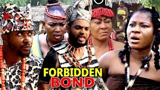 "New Movie Alert ""FORBIDDEN BOND"" Season 5&6 - (Destiny Etiko) 2019 Latest Nollywood Epic Movie"