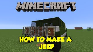 How to Make a Jeep in Minecraft