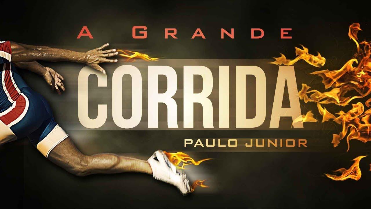 A Grande Corrida da Vida - Paulo Junior