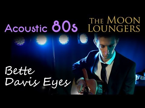 The Moon Loungers - Bette Davis Eyes