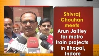 Shivraj Chouhan meets Arun Jaitley for metro train projects in Bhopal, Indore - Delhi News
