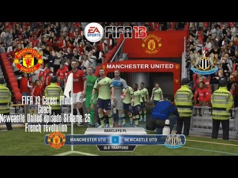 Comments of The Week! FIFA 13 Career Mode Coach - Newcastle United S1 G26 vs Man United