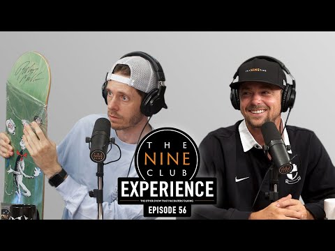 Nine Club EXPERIENCE #56 - Yuri Facchini, FA, Deedz Nutz, Vans Showdown