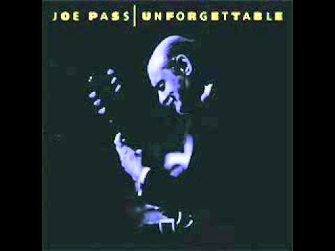 Joe Pass - I Cant Believe That Youre In Love With Me