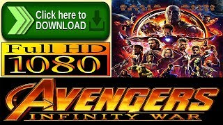 Avengers: Infinity War 2018 Full Movie Download Free in Full HD