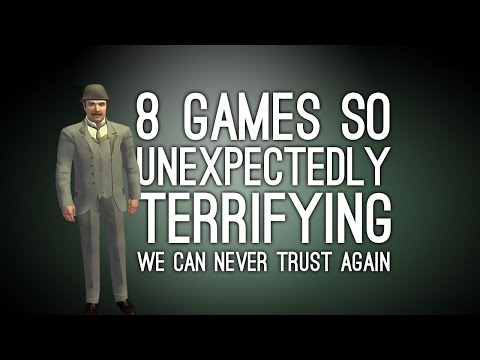 8 Games So Unexpectedly Terrifying We Can Never Trust Again