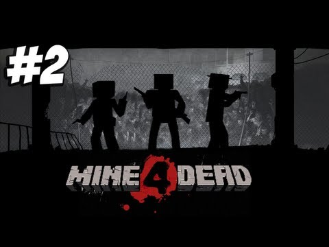 Minecraft - Mine 4 Dead - Blockhawk down #2