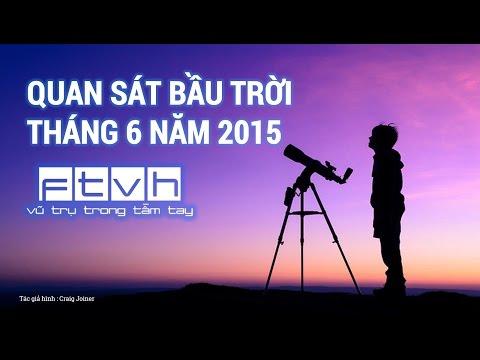 [Ftvh] Quan sát bầu trời tháng 6 năm 2015 - Chòm sao Scorpius