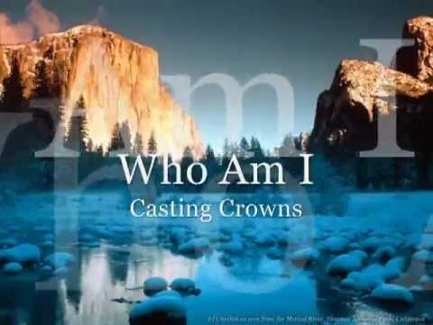 Who am i casting crowns lyrics free download