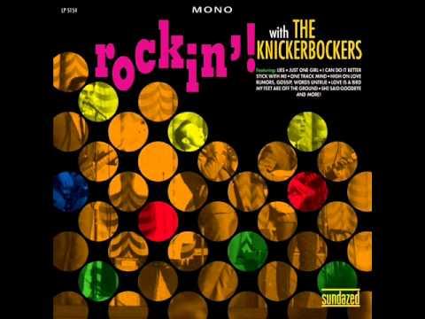 Knickerbockers - I Must Be Doing