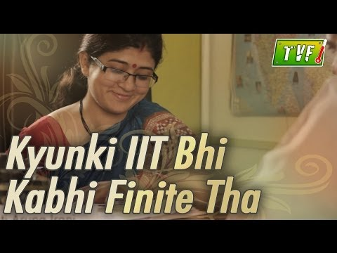 Tvf Troll Naka: Kyunki Iit Bhi Kabhi Finite Tha video