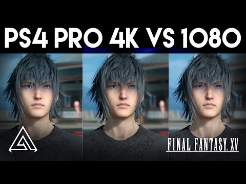Final Fantasy XV PS4 Pro 4k vs 1080p Gameplay