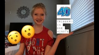 40 TRIGGERS IN ONE MINUTE!