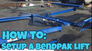 How to set up a bendpak lift