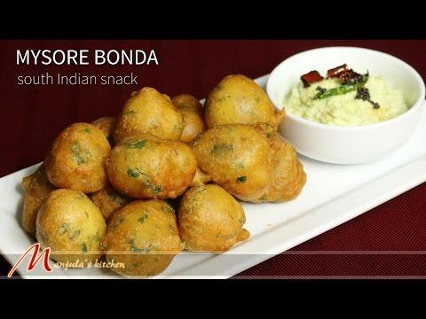 Mysore Bonda – South Indian Snack, Recipe by Manjula
