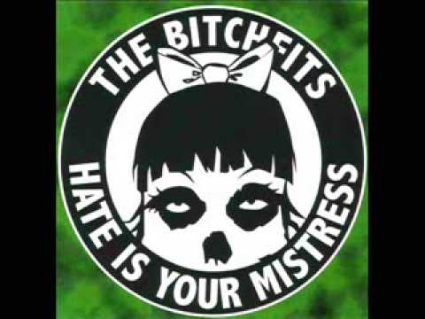 Bitchfits  -  Die Die My Darling